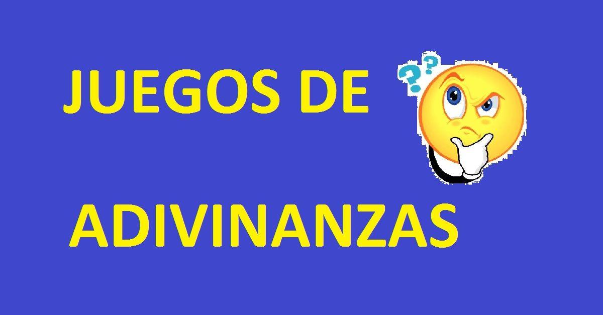 Juegos de Adivinanzas Gratis y Online 15 Adivinanzas ¿Te